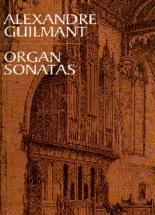 Alexandre Guilmant Organ Sonatas - Organ