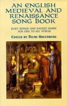 Greenberg Noah - An English Medieval And Renaissance Song - Choral