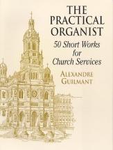 Guilmant The Practical Organist - Organ