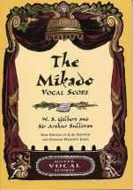 Simpson Carl - The Mikado Vocal Score - W.s. Gilbert And Sir Arthur Sullivan - Choral
