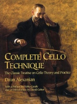 Diran Alexanian Complete Cello Technique - Cello