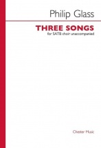 Glass Ph. - Three Songs - Satb