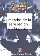 Dupont P.  -  Marche De La 1ere Legion De La Garde
