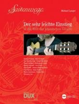 Langer M. - Der Sehr Leichte Einstieg In Die Welt Der Klassischen Gitarre