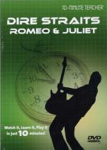 Dire Straits - Romeo & Juliet - Dvd 10-minute Teacher - Guitare