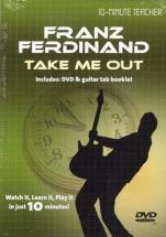 Franz Ferdinand - Take Me Out - 10-minute Teacher - Guitare