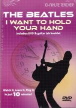 Beatles - I Want To Hold Your Hand - Dvd 10-minute Teacher - Guitare