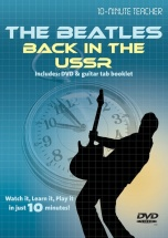 Ten Minute Teacher - The Beatles - Back In The U.s.s.r. [dvd] - Guitar Tab