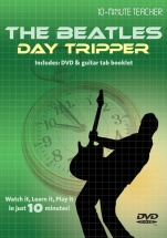 10-minute Teacher - The Beatles - Day Tripper [dvd] - Guitar