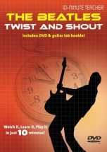 10-minute Teacher - The Beatles - Twist And Shout [dvd] - Guitar Tab
