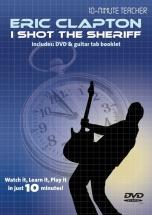 10-minute Teacher - Eric Clapton - I Shot The Sheriff [dvd] - Guitar