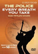 10-minute Teacher - The Police - Every Breath You Take [dvd] - Guitar Tab