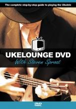 Ukelounge Dvd With Steven Sproat - Ukulele