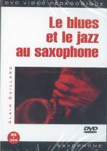 Guillard Alain - Le Blues Et Le Jazz Au Saxophone