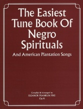 The Easiest Tune Book Of Negro Spirituals - Pvg