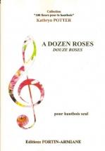 Potter Kathryn - Dozen Roses - Hautbois Seul