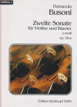 Busoni F. - Zweite Sonate E-moll Op. 36a - Violon, Piano