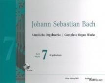 Bach J.s. - Complete Organ Works Vol.7 - Orgelbuchlein + Cd-rom