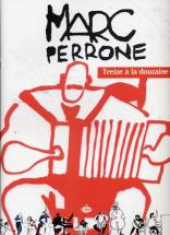 Perrone Marc - Treize A La Douzaine - Accordeon