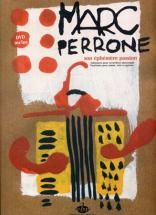 Perrone Marc - Son Ephemere Passion + Dvd - Pvg + Accordeon