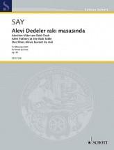 Say F. - Alevi-father At The Raki-table Op. 35 - Musique De Chambre