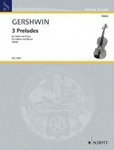 Gershwin G. - 3 Preludes - Violon