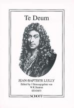 Lully Jean-baptiste - Te Deum - 2 Mixed Choirs (satb/satb), Soloists (ssattb) And Orchestra