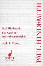 Hindemith Paul - The Craft Of Musical Composition  Band 1