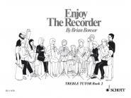Bonsor Brian - Enjoy The Recorder  Vol. 2 - Treble Recorder