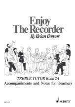Bonsor Brian - Enjoy The Recorder  Vol. 2 - Treble Recorder And Piano