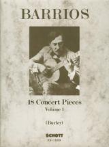 Barrios M.a. - 18 Concert Pieces Vol. 1 - Guitar