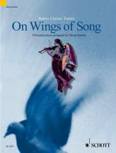 Turner Barrie Carson - On Wings Of Song - String Quartet