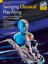 Swinging Classical Play-along + Cd - Alto Saxophone; Piano Ad Lib.