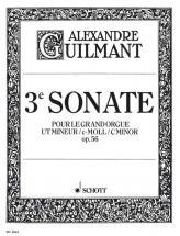 Guilmant Alexandre - 3. Sonata C Minor Op. 56/3 - Organ