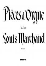 Marchand Louis - Organ Pieces - Organ