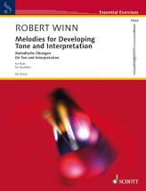 Winn Robert  - Melodies For Developing Tone And Interpretation - Flute