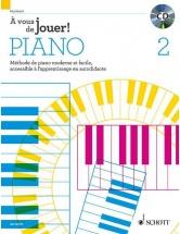 Heumann Hans Gunter - A Vous De Jouer! Piano Vol 2 - Methode + Cd