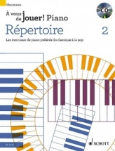 Heumann Hans Gunter - A Vous De Jouer! Piano Repertoire Vol.2