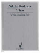 Roslawez Nikolai - Trio N°3 - Violon, Violoncelle and Piano
