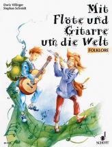 Mit Flote Und Gitarre Um Die Welt - Flute And Guitar