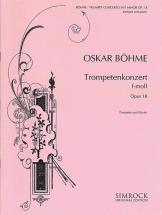 Boehme Oskar - Trumpet Concerto In F Minor Op. 18 - Trumpet And Orchestra