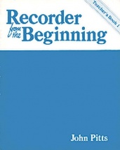 Pitts Professor John - Recorder From The Beginning - Teachers Book 1 - Recorder