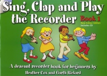 Sing Clap And Play The Recorder Book 1 - Recorder