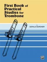 Bordner Gerald - 1st Book Of Practical Studies - Trombone