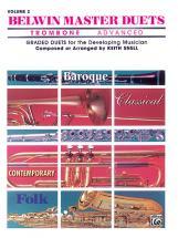 Snell Keith - Belwin Master Duets - Trombone Advanced Ii - Brass Ensemble