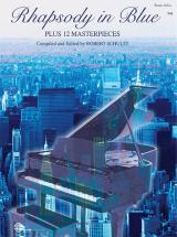 Gershwin George - Rhapsody In Blue + 12 Masterpieces - Piano Solo