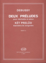 Debussy C. - Two Preludes - Clarinet And Piano