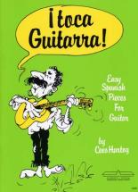 Hartog C. - Toca Guitarra - Easy Spanish Pieces - Guitar