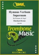 Kraus Eberhard - Hymnus Verbum Supernum - Trombone and Orgue
