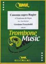 Frescobaldi Girolamo - Canzona Sopra Rugier (1634) - 4 Trombones & Orgue